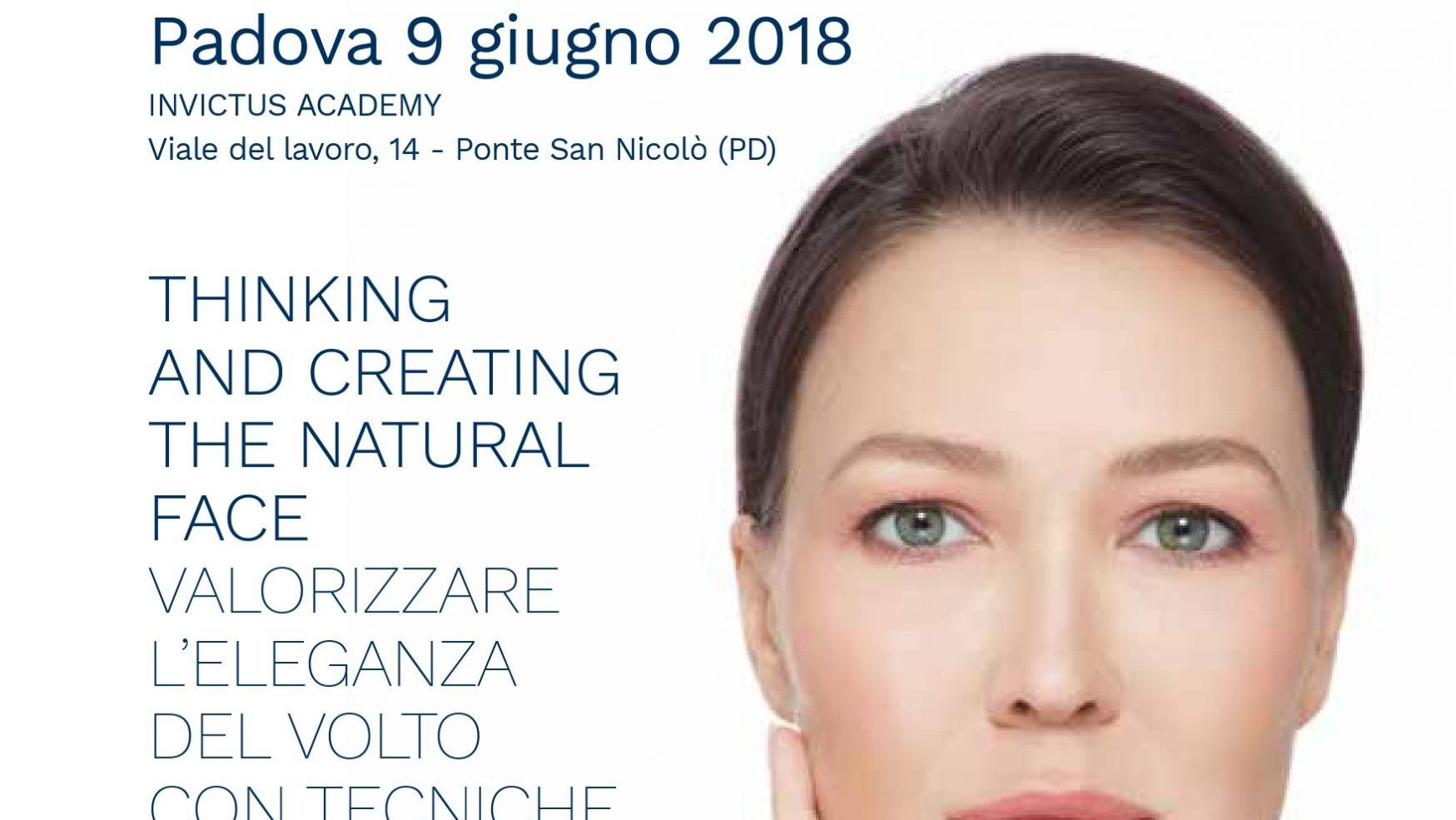 MASTERCLASS Thinking and Creating the Natural Face Valorizzare l'eleganza del volto con tecniche combinate di tossina botulinica e filler